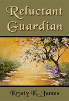Cover for 'Reluctant Guardian'