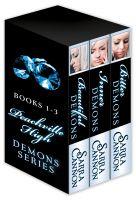 Sarra Cannon - Beautiful Demons Box Set, Books 1-3: Beautiful Demons, Inner Demons, and Bitter Demons