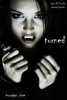 Cover for 'Turned (Book #1 in the Vampire Journals)'