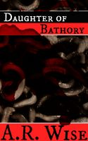 Cover for 'Daughter of Bathory'