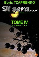 Cover for 'Il sera... Tome 4 Symbiose'