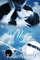 Cover for 'The Trouble with Pilots'
