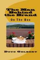 Cover for 'The Man Behind The Brand - On The Box'