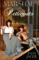 Cover for 'Marshal in Petticoats'