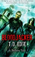 Cover for 'Bloodjacker: A Bellers Tale'