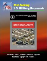Cover for '21st Century U.S. Military Documents: Bare Base Assets (Air Force Handbook 10-222 Volume 2) - NAVAIDS, Radar, Shelters, Medical Support, Facilities, Equipment, Fueling'