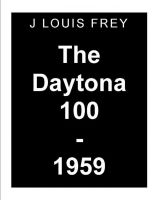 Cover for 'The Daytona 100-1959'