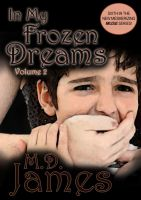 Cover for 'In My Frozen Dreams - Vol. 2 (The Muse Series #6)'