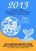 Suzanne White - 2013 The Tiger - Suzanne White's Annual Horoscopes for the Tiger