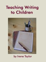 Cover for 'Teaching Writing to Children: Narrative and Descriptive Writing'