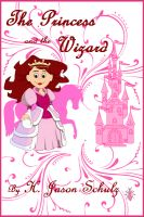 Cover for 'The Princess and the Wizard'