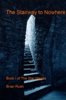 Cover for 'The Stairway To Nowhere'