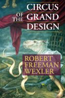 Cover for 'Circus of the Grand Design'