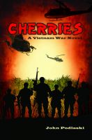 Cherries – A Vietnam War Novel