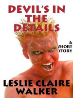 Cover for 'Devil's in the Details'