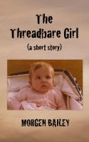 Cover for 'The Threadbare Girl'