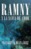Cover for 'Ramny y la savia de amor'