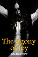Cover for 'The Agony of Joy'