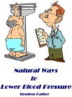 Stephen Hather - Natural Ways to Lower Blood Pressure