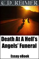 Cover for 'Death At A Hell's Angels' Funeral: Driving Past The Memories (Essay)'