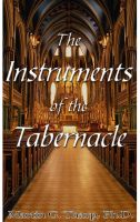 Cover for 'The Instruments of the Tabernacle'