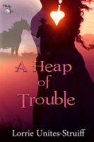 Cover for 'A Heap of Trouble'