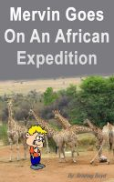Cover for 'Mervin Goes On An African Expedition'