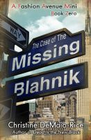 Cover for 'The Case of the Missing Blahnik'