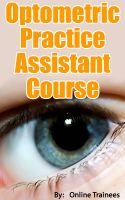 Cover for 'Optometrist Practice Assistant Course'