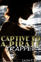 Lilith T. Bell - Trapped: Captive to a Pirate (BBW Paranormal Romance)