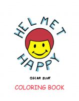Cover for 'Helmet Happy, A Coloring Book'