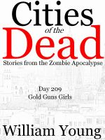 Cover for 'Gold Guns Girls (Cities of the Dead)'