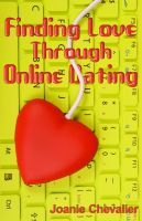 Cover for 'Finding Love Through Online Dating'