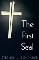 Cover for 'The First Seal: Book 1 of the AntiChristo Trilogy'