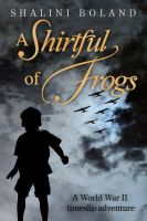 Cover for 'A Shirtful of Frogs'