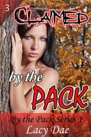 Cover for 'Claimed by the Pack'