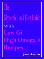 Cover for 'The Glycemic Load Diet Guide With Low Gi High Omega 3 Recipes'