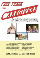 Fast Track for Caregivers