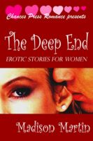 Cover for 'The Deep End: Erotic Stories For Women'