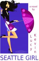 Cover for 'Seattle Girl (A contemporary chick lit romance about love, dating...and my really big mouth)'