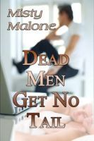 Cover for 'Dead Men Get No Tail'