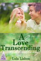 Cover for 'A Love Transcending (Trans* Transman Transgender Erotic Romance)'