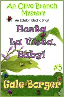 Cover for 'Hosta La Vista, Baby!'