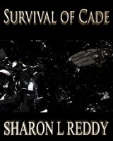 Cover for 'The Suvival of Cade'