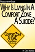 Why Is Living In a Comfort Zone a Suicide When It Comes To Business And Personal Life - And What To Do Instead? [Productivity Guide] by Chris Diamond