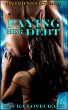 My Friend's Hot Mom: Paying her Debt by Laura Lovecraft