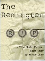 Cover for 'The Remington (First World Horrors)'