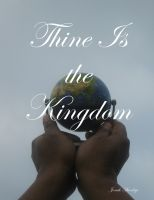 Cover for 'Thine is the Kingdom'