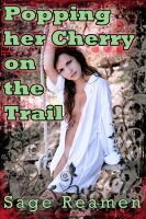 Cover for 'Popping her Cherry on the Trail (First time anal play erotica)'