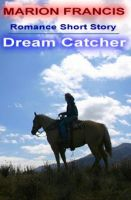 Cover for 'Dream Catcher - Romance Short Story'